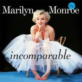 Incomparable Marilyn Monroe