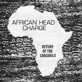 Return Of The Crocodile African Head Charge