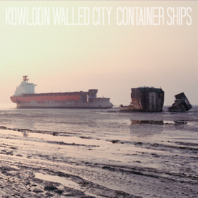 Container Ships Kowloon Walled City