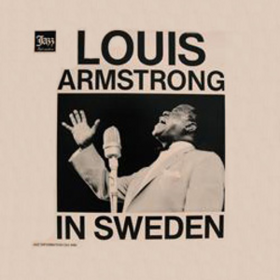 In Sweden Louis Armstrong