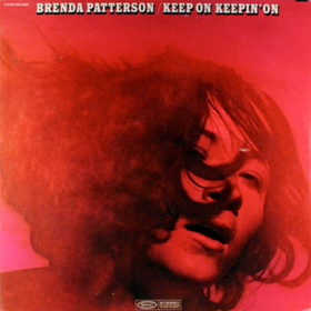 Keep On Keepin' On Brenda Patterson