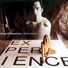 Songs Of Experience David Axelrod