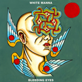 Bleeding Eyes White Manna