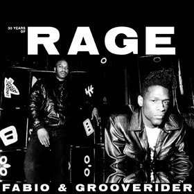 30 Years Of Rage Part 1 Fabio & Grooverider