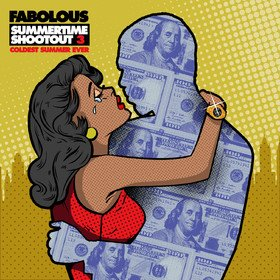Summertime Shootout 3: Coldest Summer Ever Fabolous