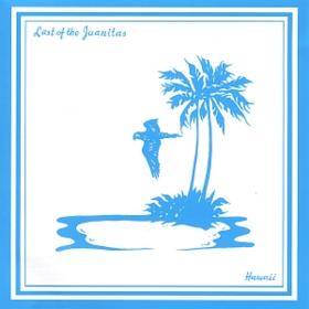 Hawaii Last Of The Juanitas