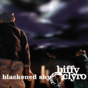 Blackened Sky Biffy Clyro