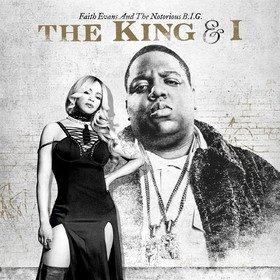 The King & I Faith Evans & The Notorious B.I.G.