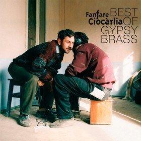 Best Of Gypsy Brass Fanfare Ciocarlia