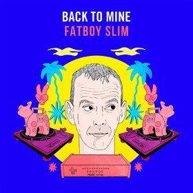 Back To Mine Fatboy Slim