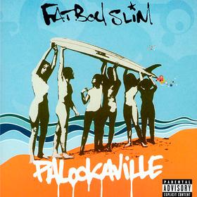 Palookaville Fatboy Slim