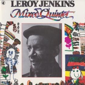 Mixed Quintet Leroy Jenkins