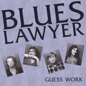 Guess Work Blues Lawyer