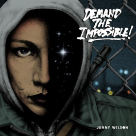 Demand The Impossible Jenny Wilson