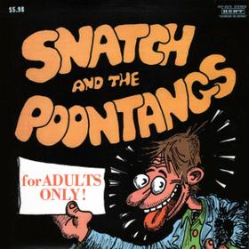Snatch And The Poontangs Snatch And The Poontangs
