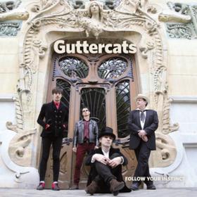 Follow Your Instinct Guttercats