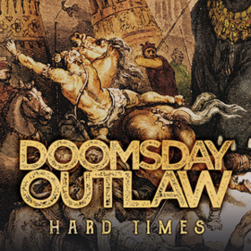 Hard Times Doomsday Outlaw