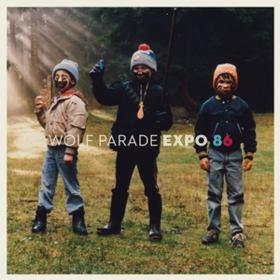 Expo 86 Wolf Parade