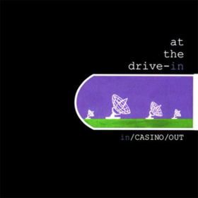 In/Casino/Out At The Drive-In