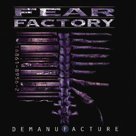 Demanufacture: 25th Anniversary Fear Factory