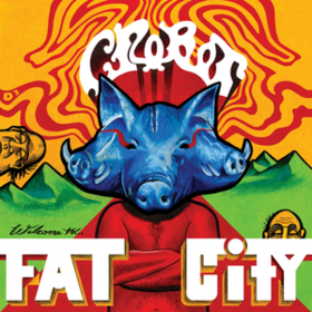 Welcome To Fat City Crobot