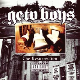 Resurrection Geto Boys