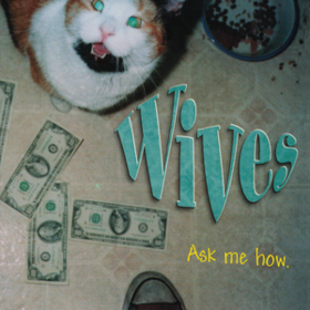 Ask Me How Wives