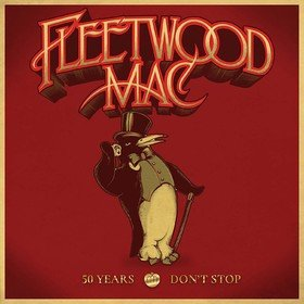 50 Years - Don't Stop (Box Set) Fleetwood Mac