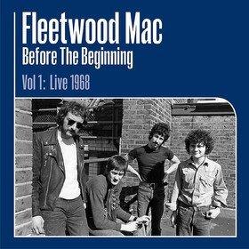 Before The Beginning: 1968-1970 Vol. 1 Fleetwood Mac