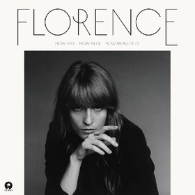 How Big, How Blue, How Beautiful Florence and The Machine