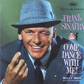 Come Dance With Me! Frank Sinatra