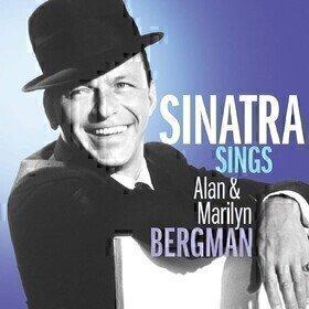 Sinatra Sings Alan & Marilyn Bergman Frank Sinatra