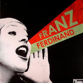 You Could Have Had It So Much Better Franz Ferdinand