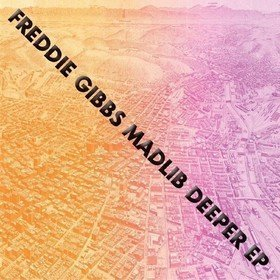 Deeper Freddie Gibbs & Madlib