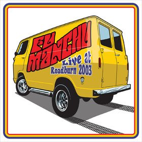 Live At Roadburn 2003 Fu Manchu