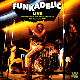 Live At Meadowbrook '71 (Deluxe, Limited Edition) Funkadelic