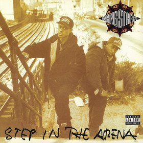 Step In The Arena Gang Starr