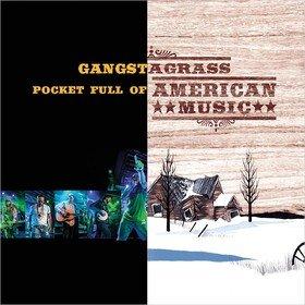 Pocket Full Of American Music Gangstagrass