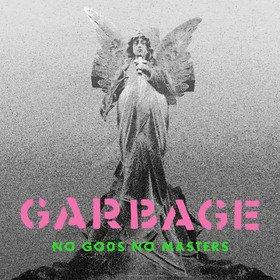 No Gods No Masters Garbage
