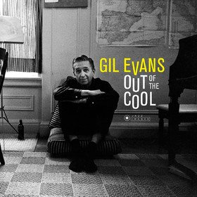 Out Of The Cool Gil Evans