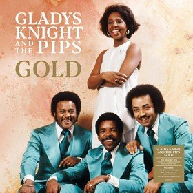 Gold Gladys Knight & The Pips