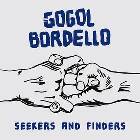 Seekers & Finders Gogol Bordello