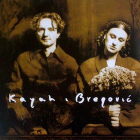 Kayah & Bregović Goran Bregovic