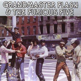 The Message Grandmaster Flash & The Furious Five