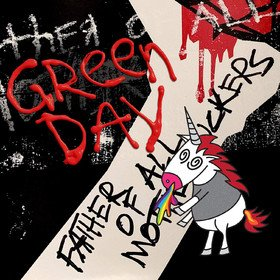 Father Of All Motherfuckers Green Day
