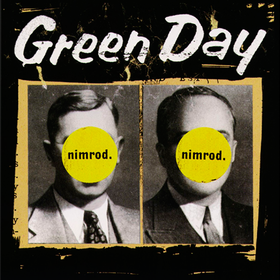 Nimrod (20th Anniversary Edition) Green Day