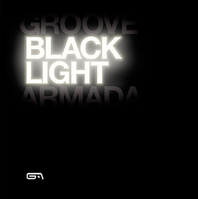 Black Light Groove Armada