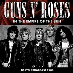 In The Empire Of The Sun Guns N' Roses