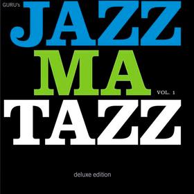 Jazzmatazz Volume 1 (25th Anniversary Deluxe Edition) Guru