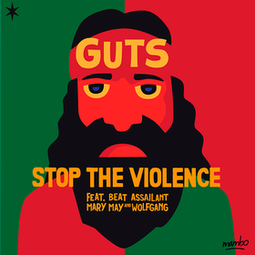 Stop The Violence Guts